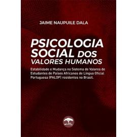 PSICOLOGIA SOCIAL DOS VALORES HUMANOS DE JAIME NAUPUILE DALA