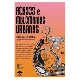 ACASOS E MELOMANIAS URBANAS DE LUÍS KANDJIMBU