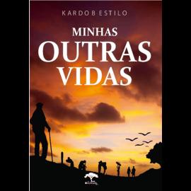 MINHAS OUTRAS VIDAS DE KARDO BESTILO