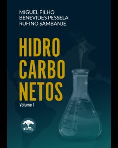 HIDROCARBONETOS DE  MIGUEL FILHO, BENEVIDES PESSELA E RUFINO SAMBENJE